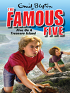 Five on a Treasure Island (eBook): Famous Five Series, Book 1
